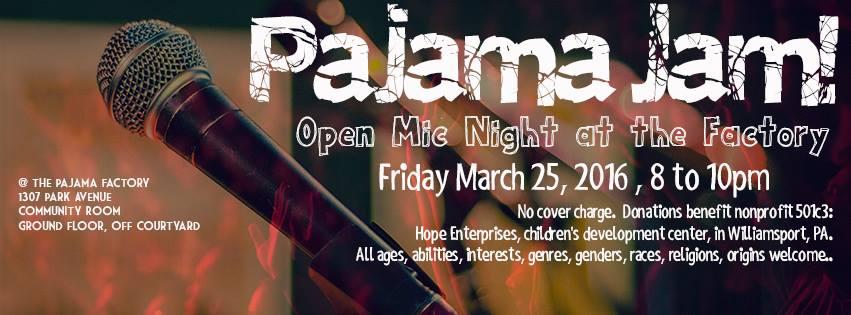 Pajama Jam Open Mic Night. March 25, 2016.8-10pm.