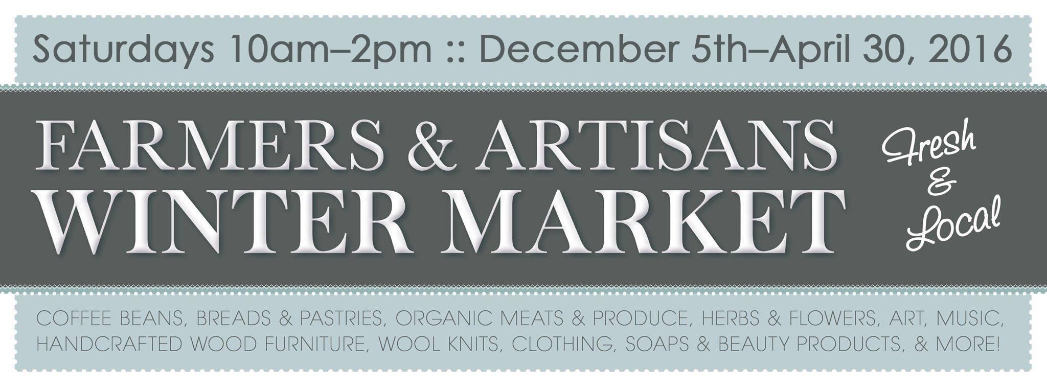 2016 Farmers & Artisans Winter Market